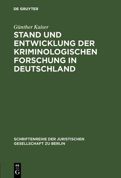 Stand und Entwicklung der kriminologischen Forschung in Deutschland - Coverbild