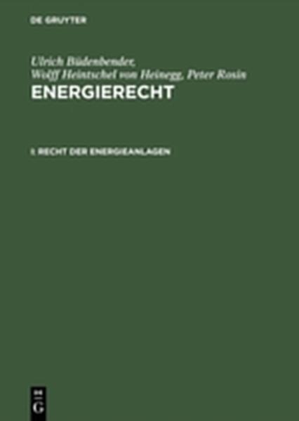 Ulrich Büdenbender; Wolff Heintschel von Heinegg; Peter Rosin: Energierecht / Recht der Energieanlagen - Coverbild