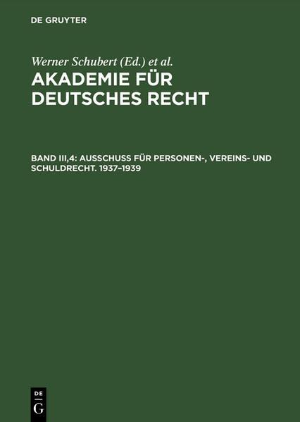 Akademie für Deutsches Recht / Ausschuß für Personen-, Vereins- und Schuldrecht. 1937 - 1939 - Coverbild