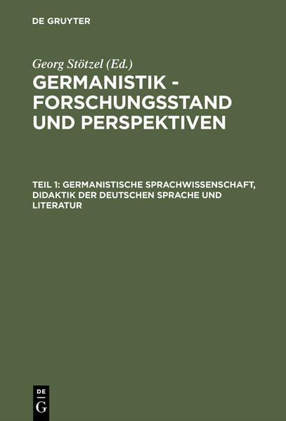 Germanistik - Forschungsstand und Perspektiven / Germanistische Sprachwissenschaft, Didaktik der Deutschen Sprache und Literatur - Coverbild
