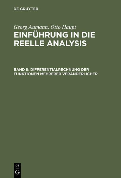 Georg Aumann; Otto Haupt: Einführung in die reelle Analysis / Differentialrechnung der Funktionen mehrerer Veränderlicher - Coverbild
