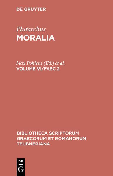 Plutarchus: Moralia / Plutarchus: Moralia. Volume VI/Fasc 2 - Coverbild