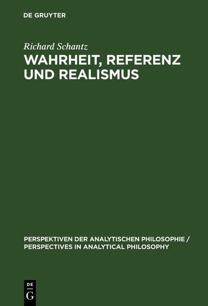 Wahrheit, Referenz und Realismus - Coverbild