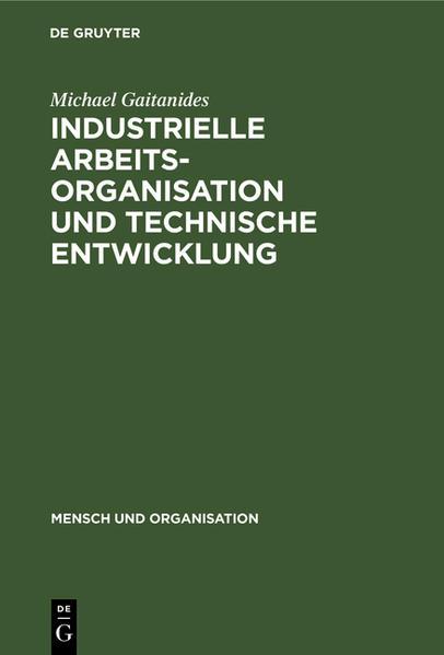 Industrielle Arbeitsorganisation und technische Entwicklung - Coverbild