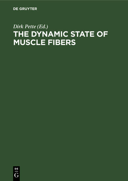 The Dynamic State of Muscle Fibers - Coverbild
