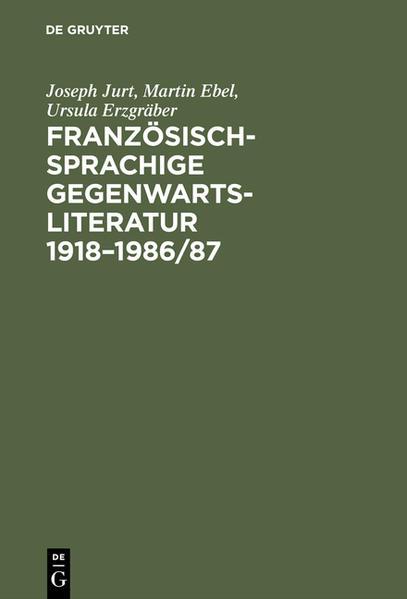 Französischsprachige Gegenwartsliteratur 1918-1986/87 - Coverbild