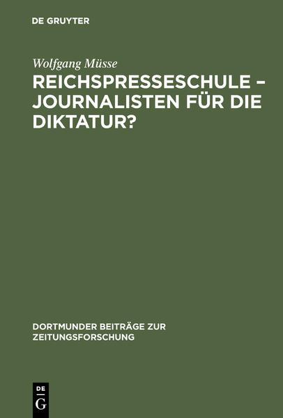 Reichspresseschule - Journalisten für die Diktatur? - Coverbild
