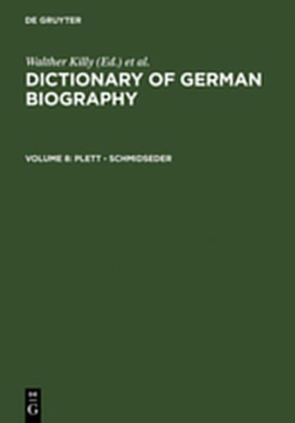 Dictionary of German biography / Plett - Schmidseder - Coverbild