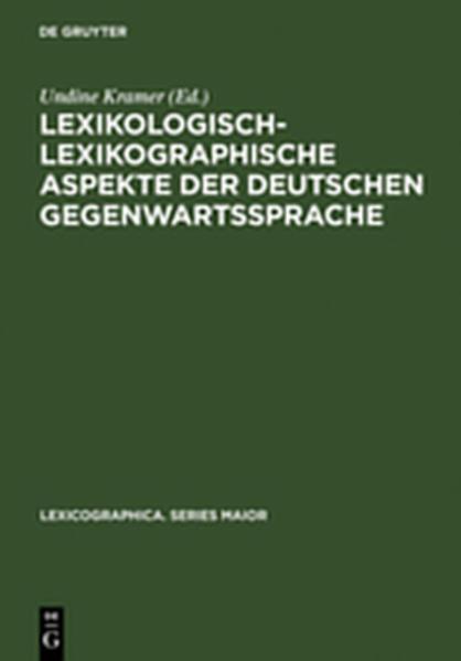 Lexikologisch-lexikographische Aspekte der deutschen Gegenwartssprache - Coverbild