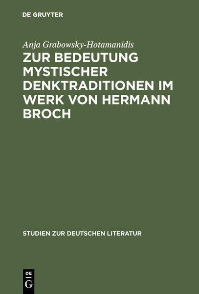 Zur Bedeutung mystischer Denktraditionen im Werk von Hermann Broch - Coverbild