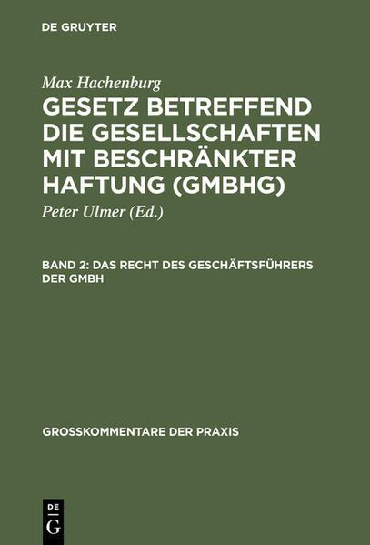 Max Hachenburg: Gesetz betreffend die Gesellschaften mit beschränkter Haftung (GmbHG) / Das Recht des Geschäftsführers der GmbH - Coverbild