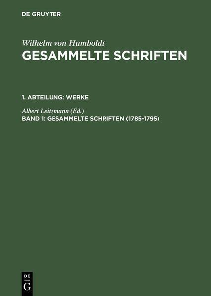 Wilhelm von Humboldt: Gesammelte Schriften. Werke / 1785–1795 - Coverbild