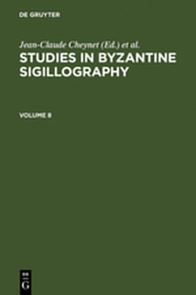 Studies in Byzantine Sigillography / Studies in Byzantine Sigillography. Volume 8 - Coverbild