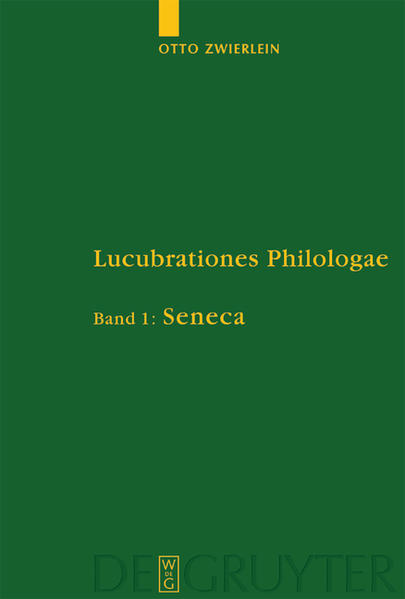 Otto Zwierlein: Lucubrationes Philologae / Seneca - Coverbild