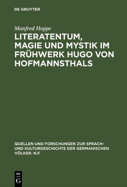Literatentum, Magie und Mystik im Frühwerk Hugo von Hofmannsthals - Coverbild