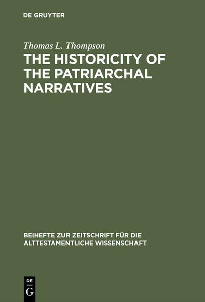 The Historicity of the Patriarchal Narratives - Coverbild