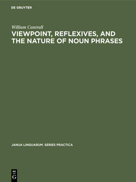 Viewpoint, Reflexives, and the Nature of Noun Phrases - Coverbild