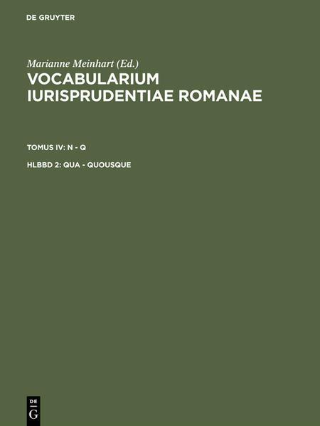 Vocabularium iurisprudentiae Romanae. N - Q / Qua - quousque - Coverbild