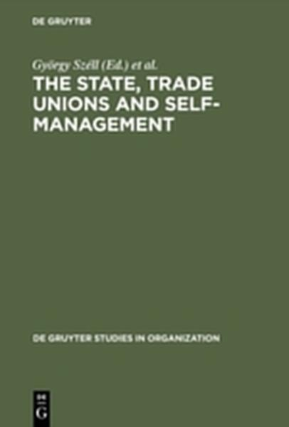 The State, Trade Unions and Self-Management - Coverbild