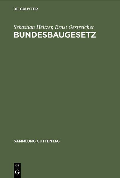 BUNDESBAUGESETZ: MIT BUNDES- U. LÄNDERVORSCHR. SOWIE LANDESPLANUNGSGE- SETZ; ERG. 1963 D. KOMMENTARS - Coverbild