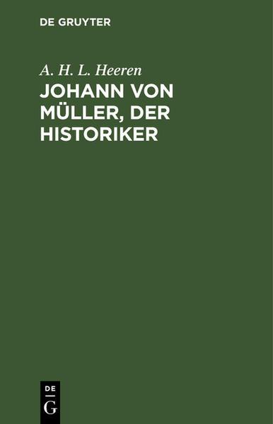Johann von Müller, der Historiker - Coverbild