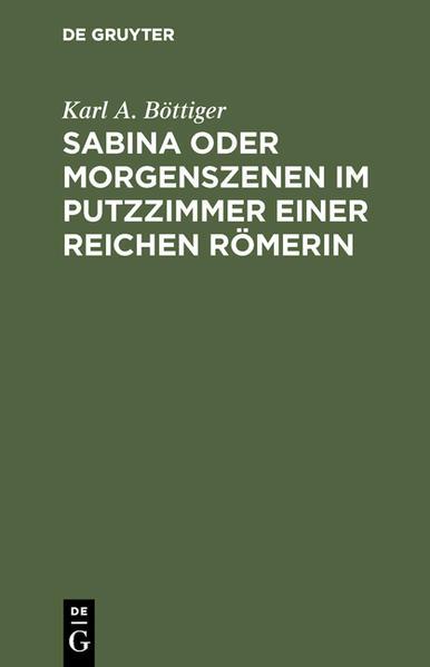 Sabina oder Morgenszenen im Putzzimmer einer reichen Römerin - Coverbild