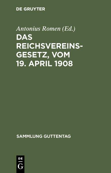Das Reichsvereinsgesetz, vom 19. April 1908 - Coverbild