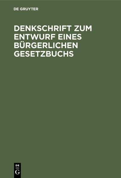 Denkschrift zum Entwurf eines Bürgerlichen Gesetzbuchs - Coverbild