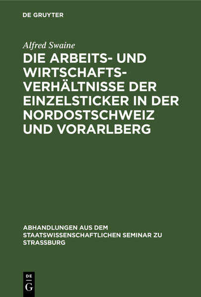 Die Arbeits- und Wirtschaftsverhältnisse der Einzelsticker in der Nordostschweiz und Vorarlberg - Coverbild