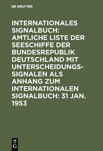 Amtliche Liste der Seeschiffe der Bundesrepublik Deutschland (einschl. d. sonstigen z.Z. zur Verfügung stehenden Schiffe) mit Unterscheidungssignalen - Coverbild