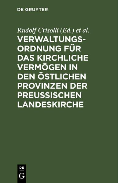 Verwaltungs-Ordnung für das kirchliche Vermögen in den östlichen Provinzen der Preußischen Landeskirche - Coverbild