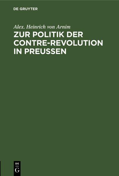 Zur Politik der Contre-Revolution in Preußen - Coverbild