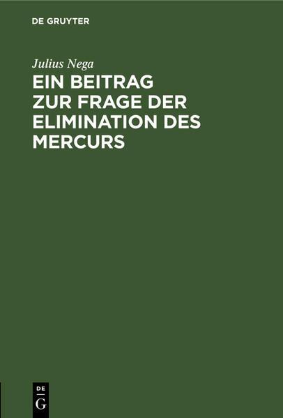 Ein Beitrag zur Frage der Elimination des Mercurs - Coverbild