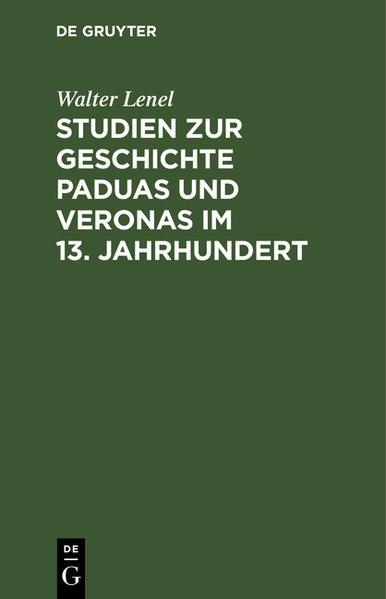 Studien zur Geschichte Paduas und Veronas im 13. Jahrhundert - Coverbild