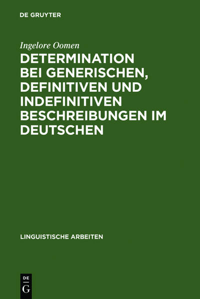 Determination bei generischen, definitiven und indefinitiven Beschreibungen im Deutschen - Coverbild