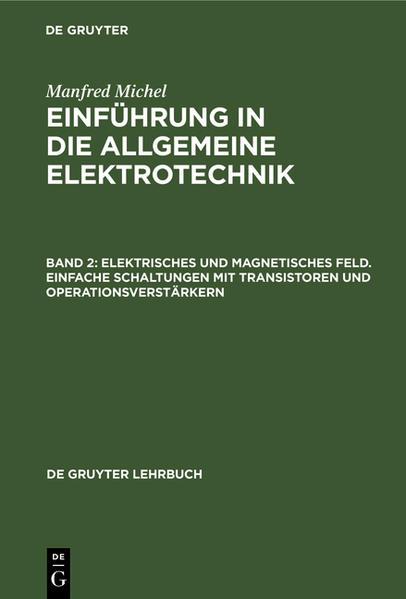 Elektrisches und magnetisches Feld. Einfache Schaltungen mit Transistoren und Operationsverstärkern. - 1975. - Coverbild