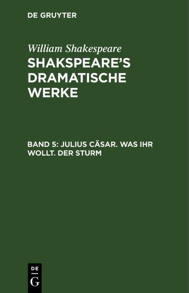 Julius Cäsar. Was ihr wollt. Der Sturm - Coverbild