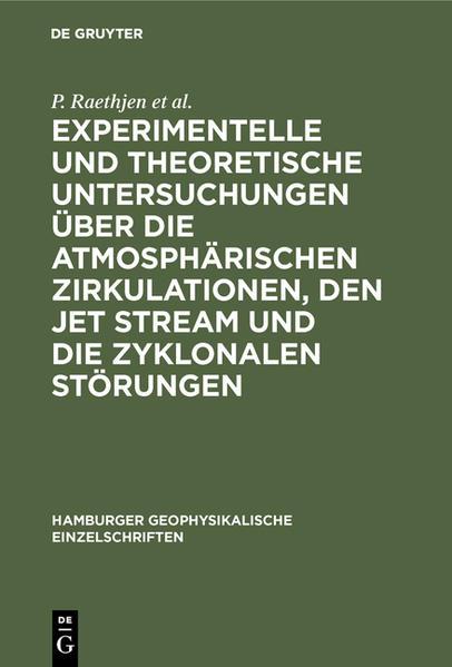 Experimentelle und theoretische Untersuchungen über die atmosphärischen Zirkulationen, den jet stream und die zyklonalen Störungen - Coverbild