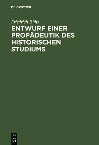 Entwurf einer Propädeutik des historischen Studiums - Coverbild