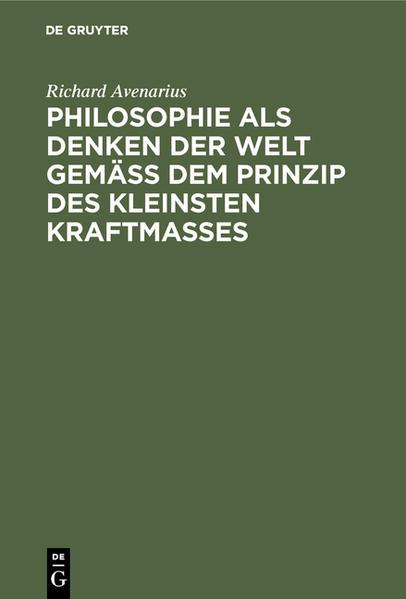 Philosophie als Denken der Welt gemäß dem Prinzip des kleinsten Kraftmaßes - Coverbild