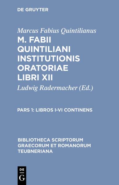 Marcus Fabius Quintilianus: M. Fabii Quintiliani Institutionis oratoriae libri XII / Libros I-VI continens - Coverbild