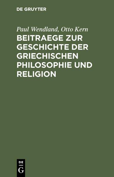 Beitraege zur Geschichte der Griechischen Philosophie und Religion - Coverbild