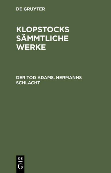 Klopstocks sämmtliche Werke / Der Tod Adams. Hermanns Schlacht - Coverbild
