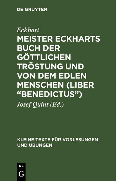 Meister Eckharts Buch der göttlichen Tröstung und von dem edlen Menschen (Liber