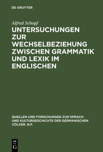 Untersuchungen zur Wechselbeziehung zwischen Grammatik und Lexik im Englischen - Coverbild