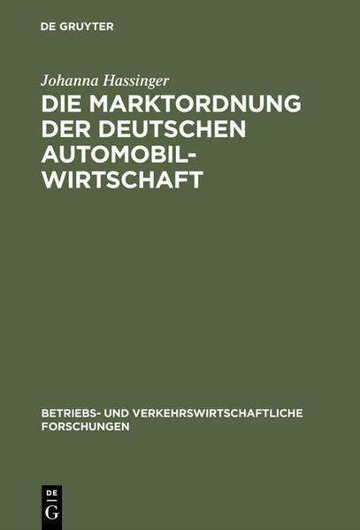 Die Marktordnung der deutschen Automobilwirtschaft - Coverbild