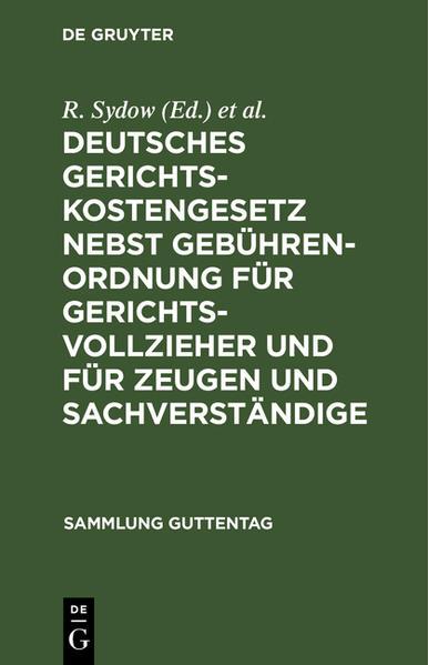 Deutsches Gerichtskostengesetz nebst Gebührenordnung für Gerichtsvollzieher und für Zeugen und Sachverständige - Coverbild