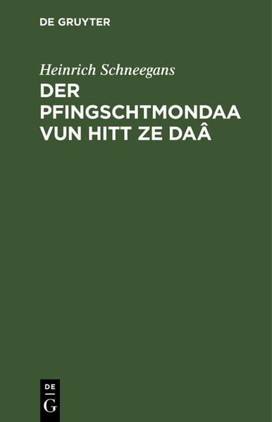 Der Pfingschtmondaa vun hitt ze Daâ - Coverbild