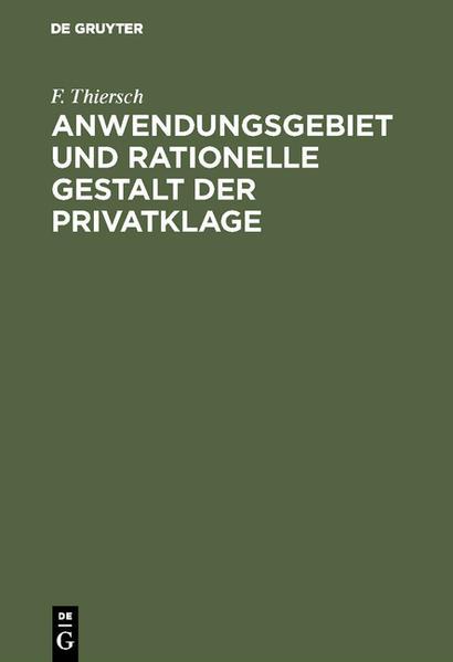 Anwendungsgebiet und rationelle Gestalt der Privatklage - Coverbild