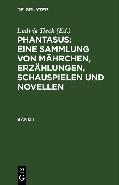 Phantasus : eine Sammlung von Mährchen, Erzählungen, Schauspielen und Novellen - Coverbild
